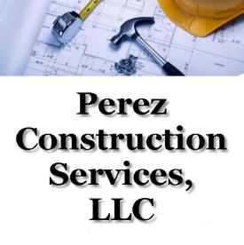 Perez Construction Services, LLC